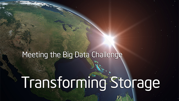 Transforming Storage: Meeting the Big Data Challenge