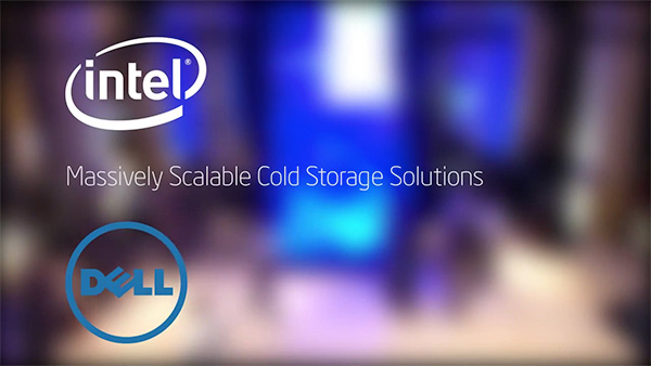 Massively Scalable Cold Storage Solutions from Dell & Intel