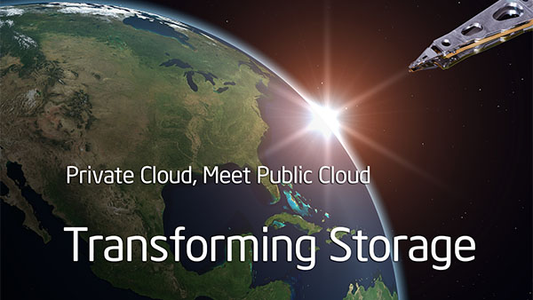 Transforming Storage: Private Cloud, Meet Public Cloud